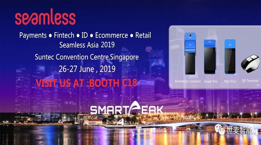 Peak user experience, technology at its best,Smartpeak Debut in Seamless Asia 2019 gained  widely praise